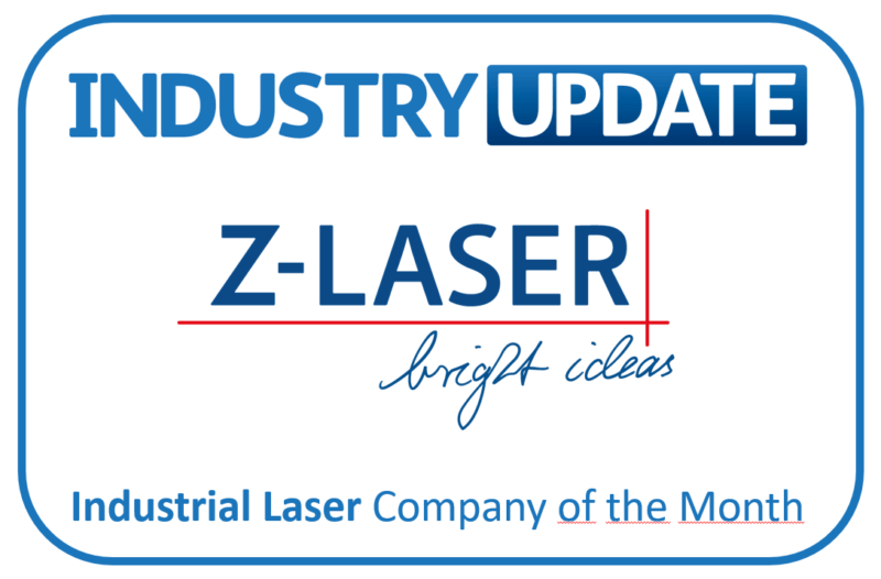 ", Industry Update nominates Z-LASER as ""Industrial Laser Company of the Month"""